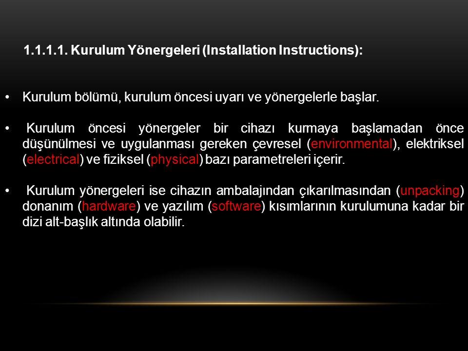 1.1.1.1. Kurulum Yönergeleri (Installation Instructions):