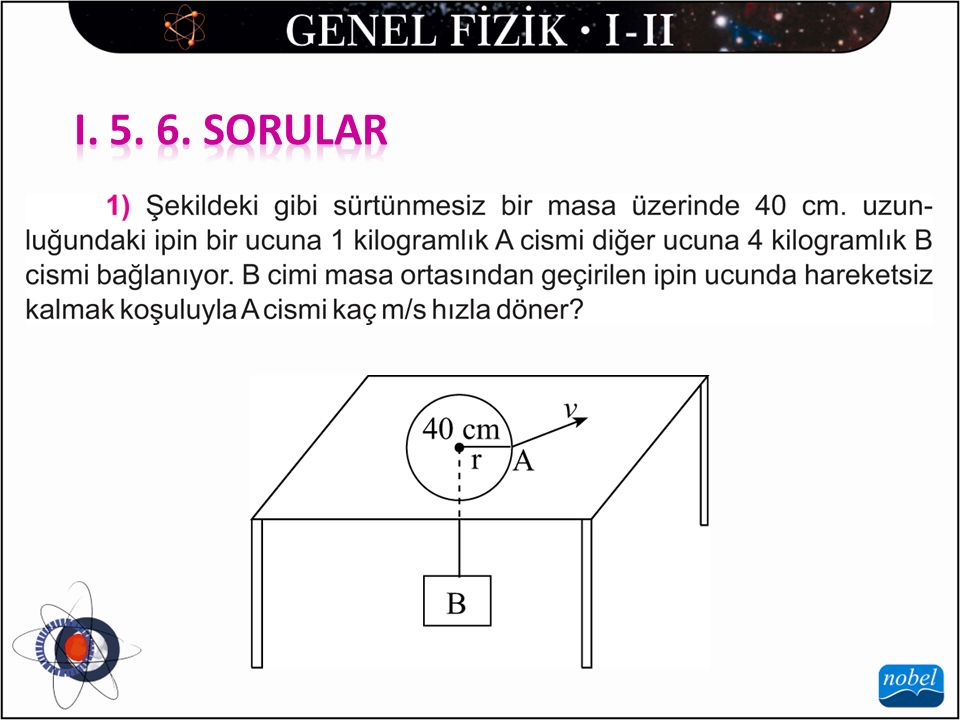 I. 5. 6. SORULAR