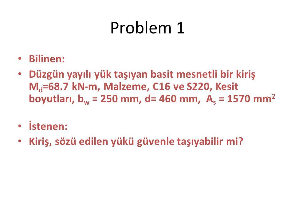 Problem 1 Bilinen: