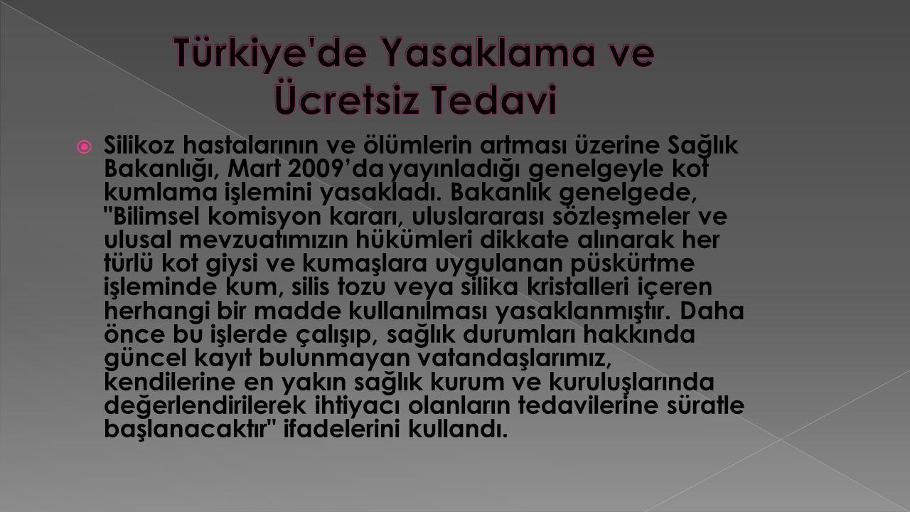 Türkiye de Yasaklama ve Ücretsiz Tedavi