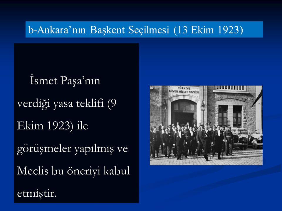 b-Ankara'nın Başkent Seçilmesi (13 Ekim 1923)