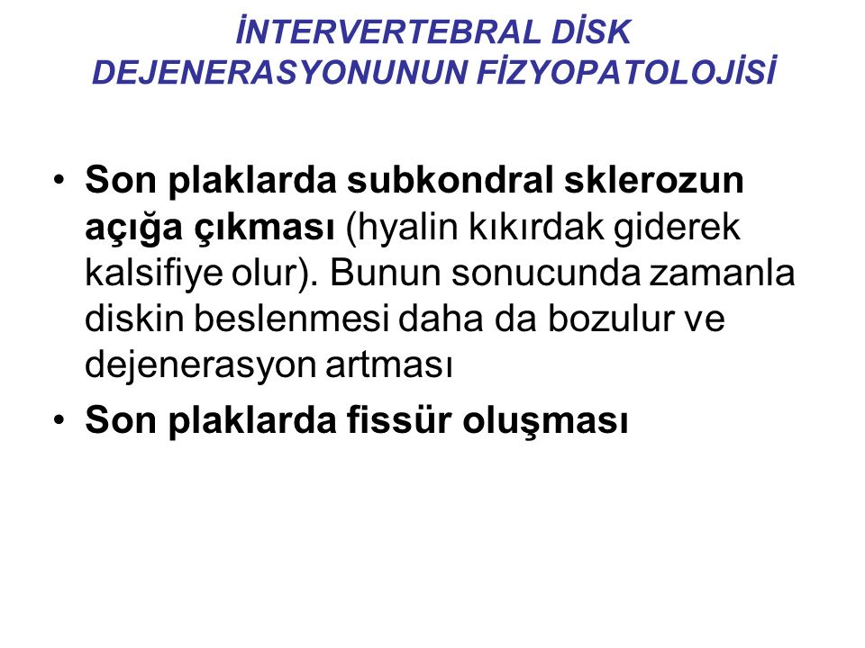 İNTERVERTEBRAL DİSK DEJENERASYONUNUN FİZYOPATOLOJİSİ
