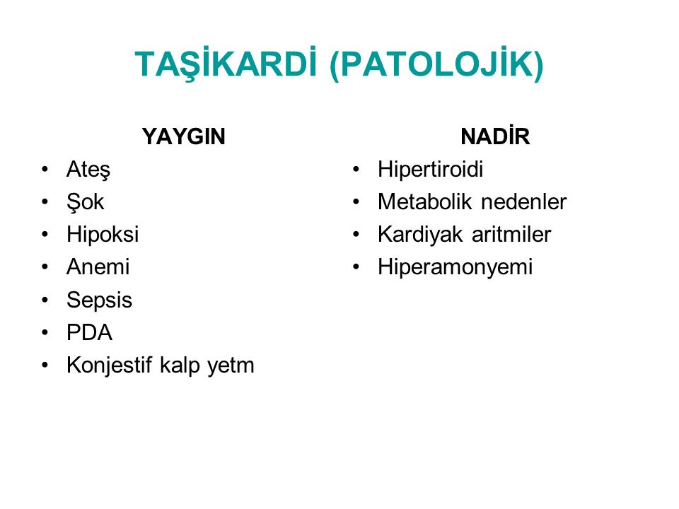 TAŞİKARDİ (PATOLOJİK)