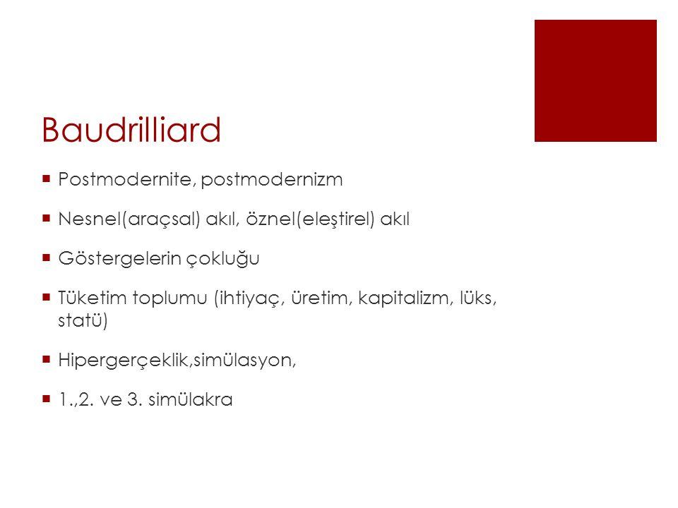 Baudrilliard Postmodernite, postmodernizm