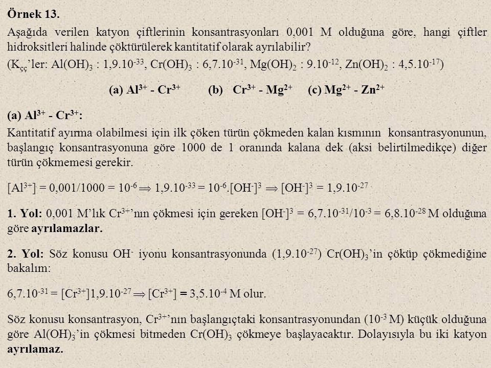 (a) Al3+ - Cr3+ (b) Cr3+ - Mg2+ (c) Mg2+ - Zn2+