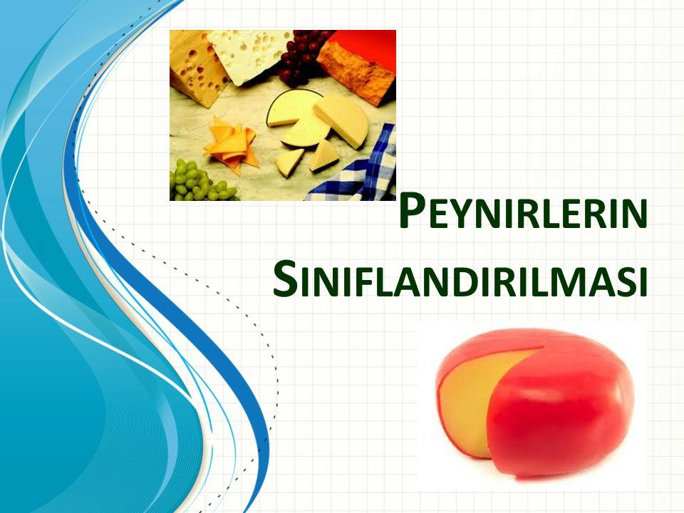 Peynirlerin Siniflandirilmasi