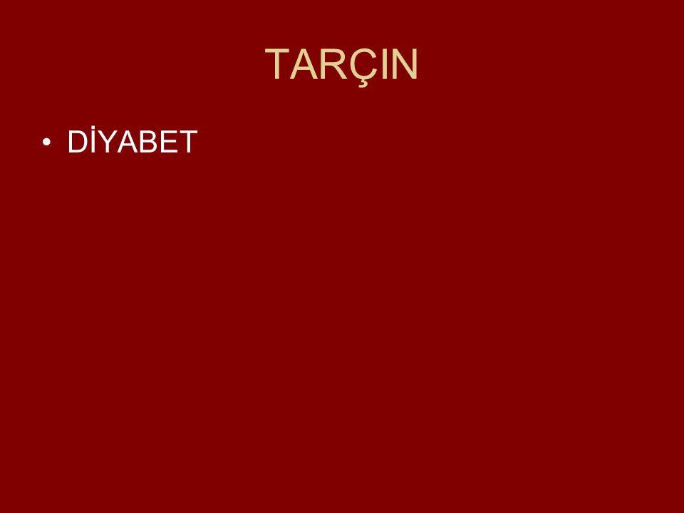 TARÇIN DİYABET
