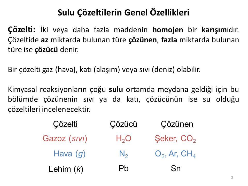 Sulu Çözeltilerin Genel Özellikleri