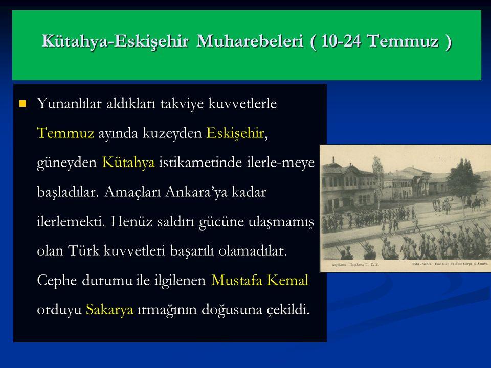 Kütahya-Eskişehir Muharebeleri ( 10-24 Temmuz )
