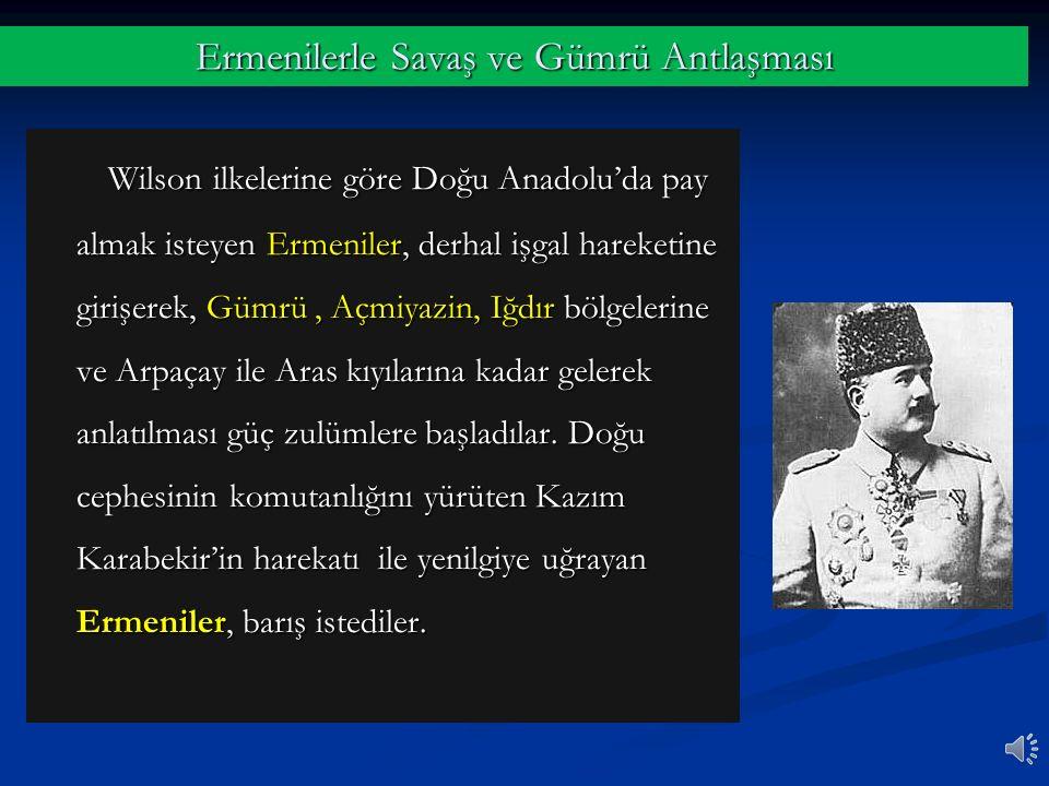 Ermenilerle Savaş ve Gümrü Antlaşması