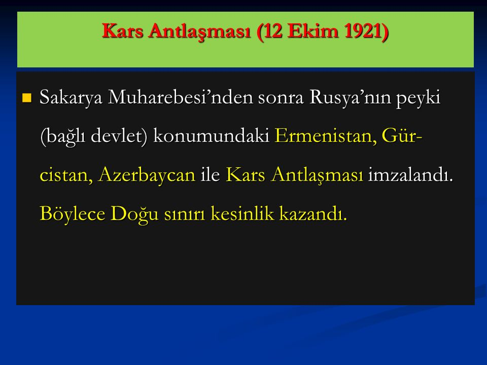 Kars Antlaşması (12 Ekim 1921)