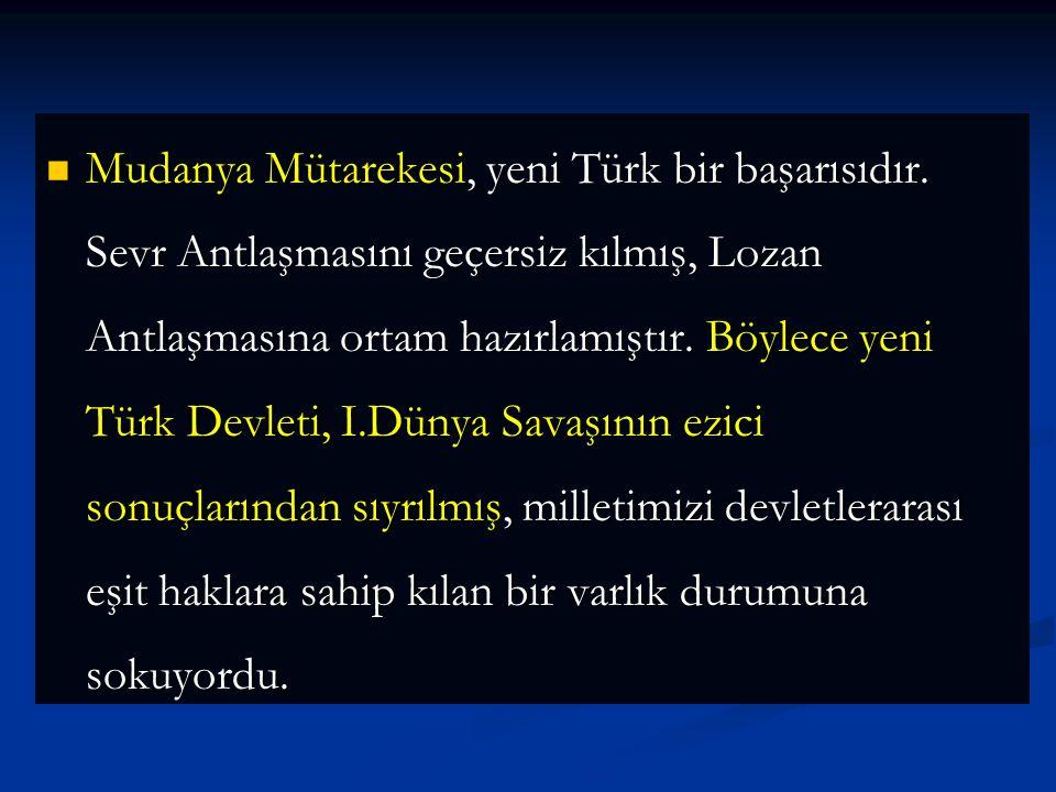 Mudanya Mütarekesi, yeni Türk bir başarısıdır