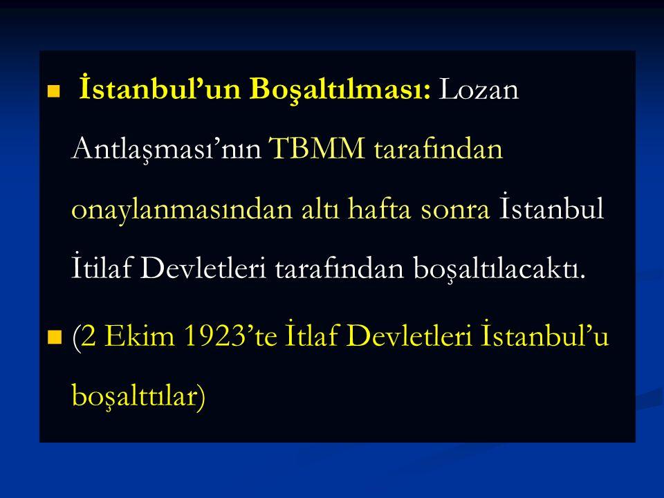 (2 Ekim 1923'te İtlaf Devletleri İstanbul'u boşalttılar)