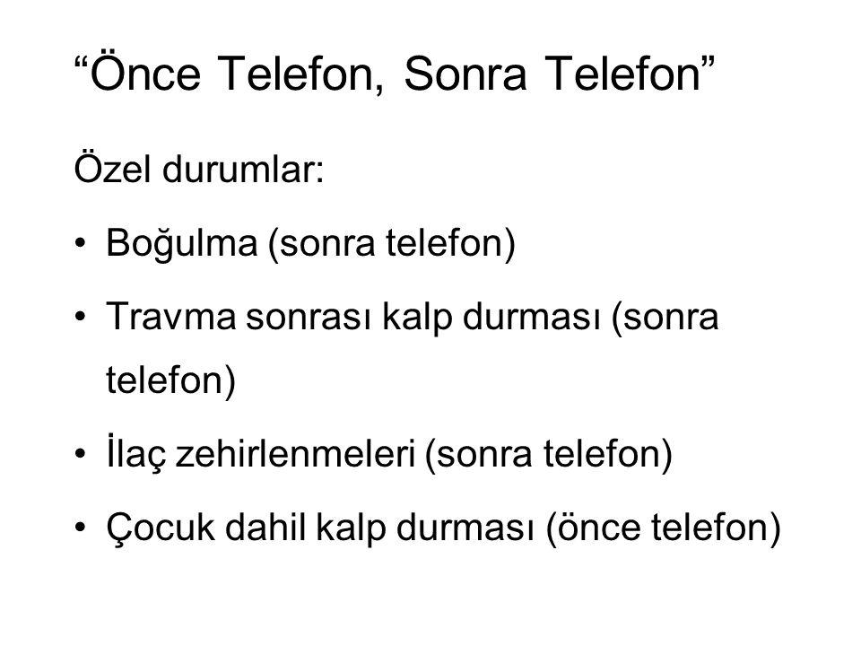 Önce Telefon, Sonra Telefon