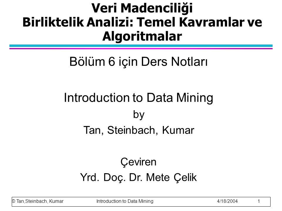 Veri Madenciliği Birliktelik Analizi: Temel Kavramlar ve Algoritmalar