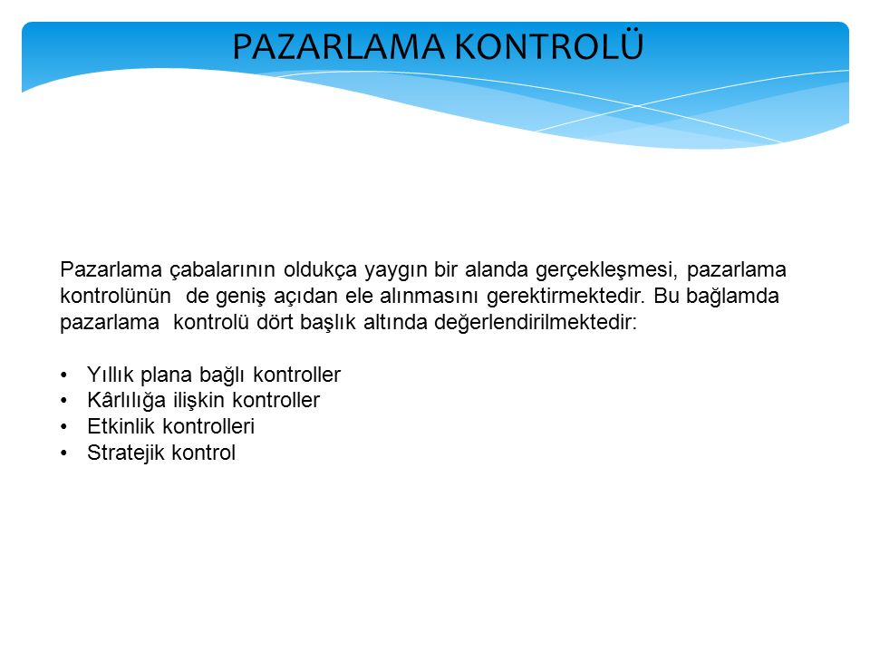 PAZARLAMA KONTROLÜ