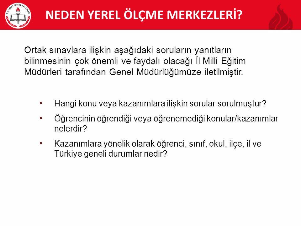 NEDEN YEREL ÖLÇME MERKEZLERİ