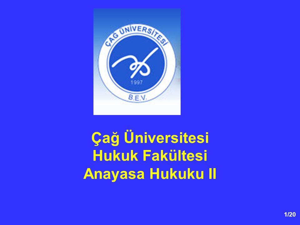 Çağ Üniversitesi Hukuk Fakültesi Anayasa Hukuku II