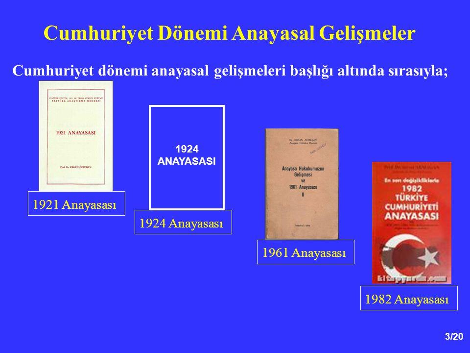 Cumhuriyet Dönemi Anayasal Gelişmeler