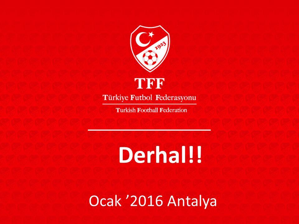 Derhal!! Ocak '2016 Antalya