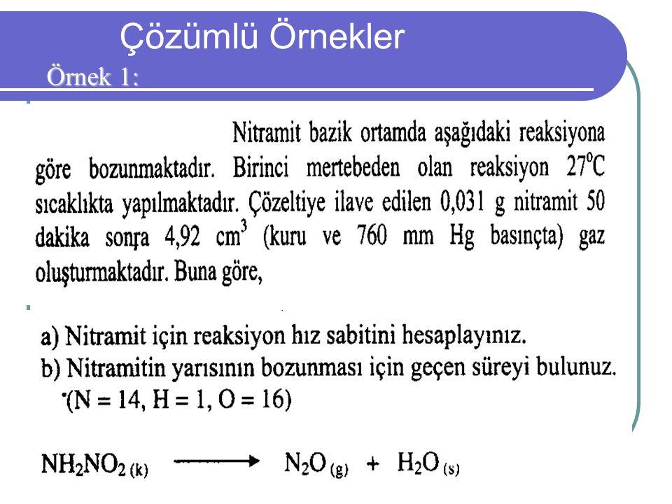 Çözümlü Örnekler Örnek 1: