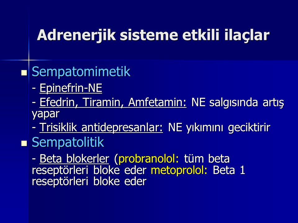 Adrenerjik sisteme etkili ilaçlar