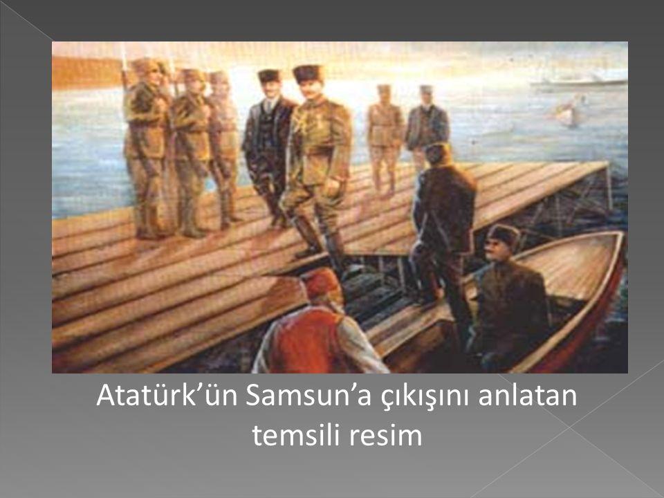 Atatürk'ün Samsun'a çıkışını anlatan temsili resim