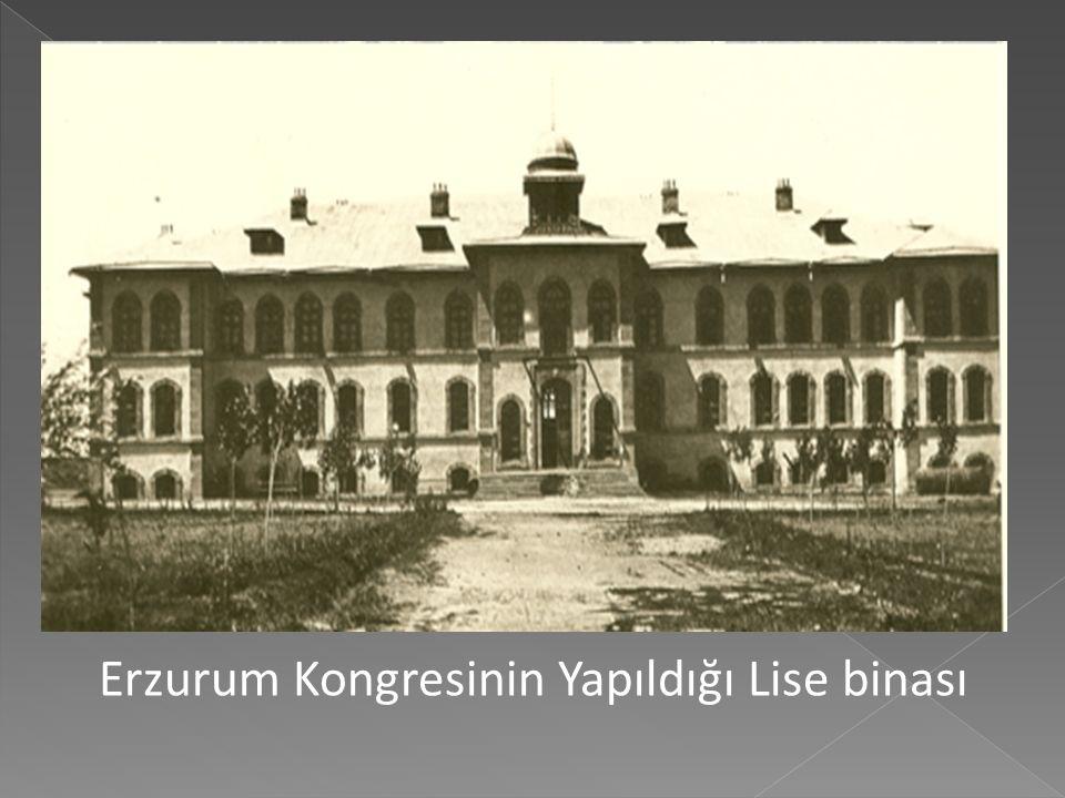 Erzurum Kongresinin Yapıldığı Lise binası