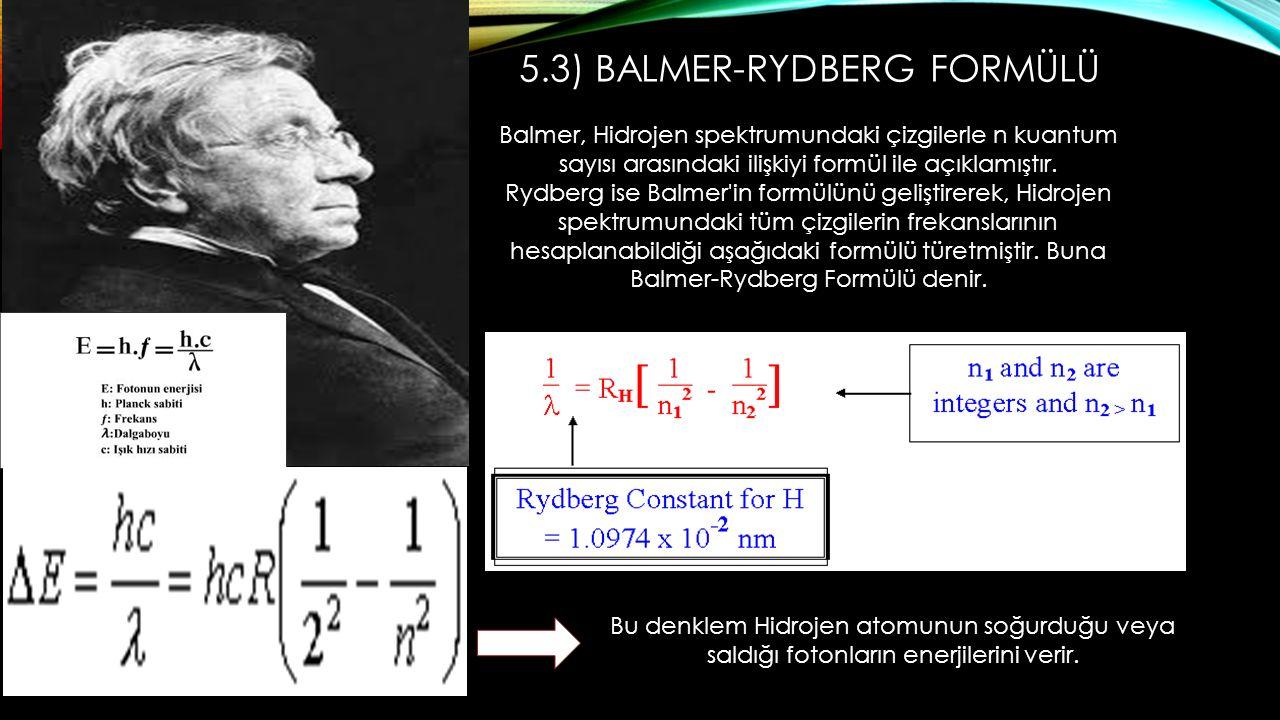 5.3) Balmer-Rydberg Formülü