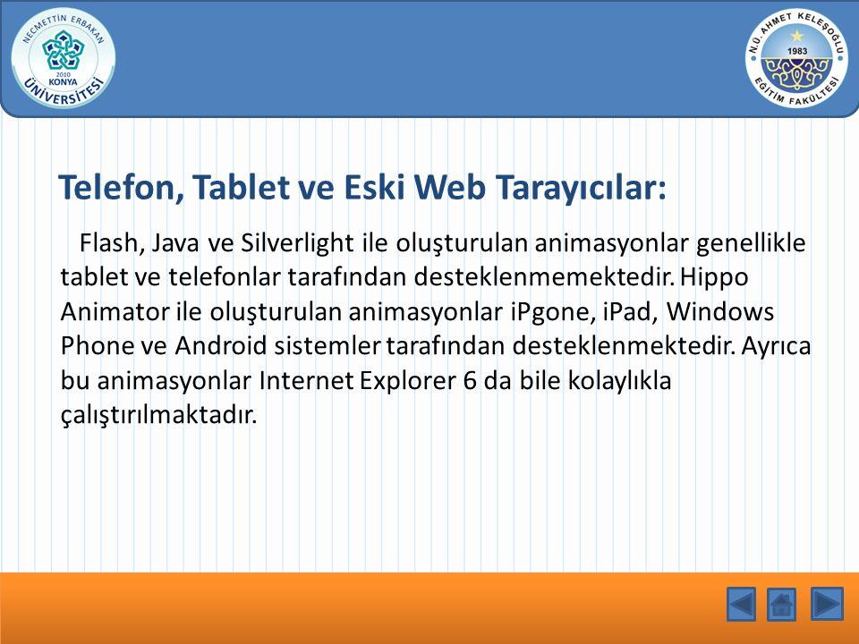 Telefon, Tablet ve Eski Web Tarayıcılar:
