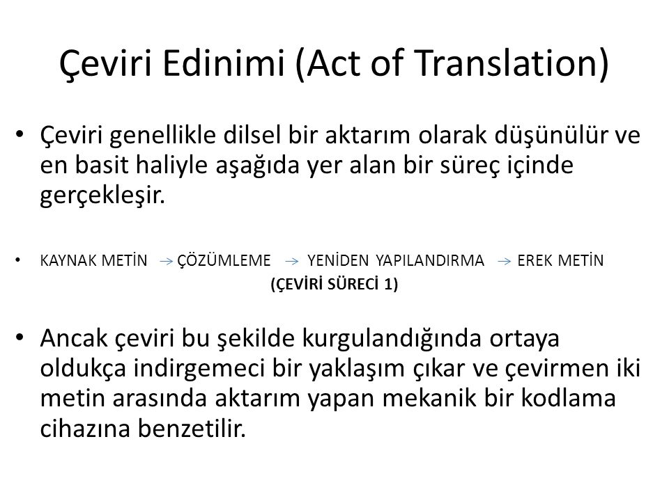 Çeviri Edinimi (Act of Translation)