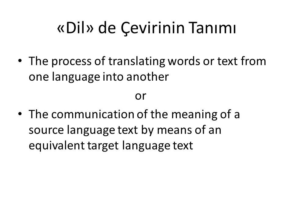 «Dil» de Çevirinin Tanımı