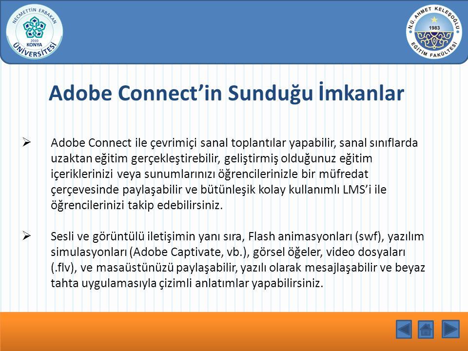 Adobe Connect'in Sunduğu İmkanlar