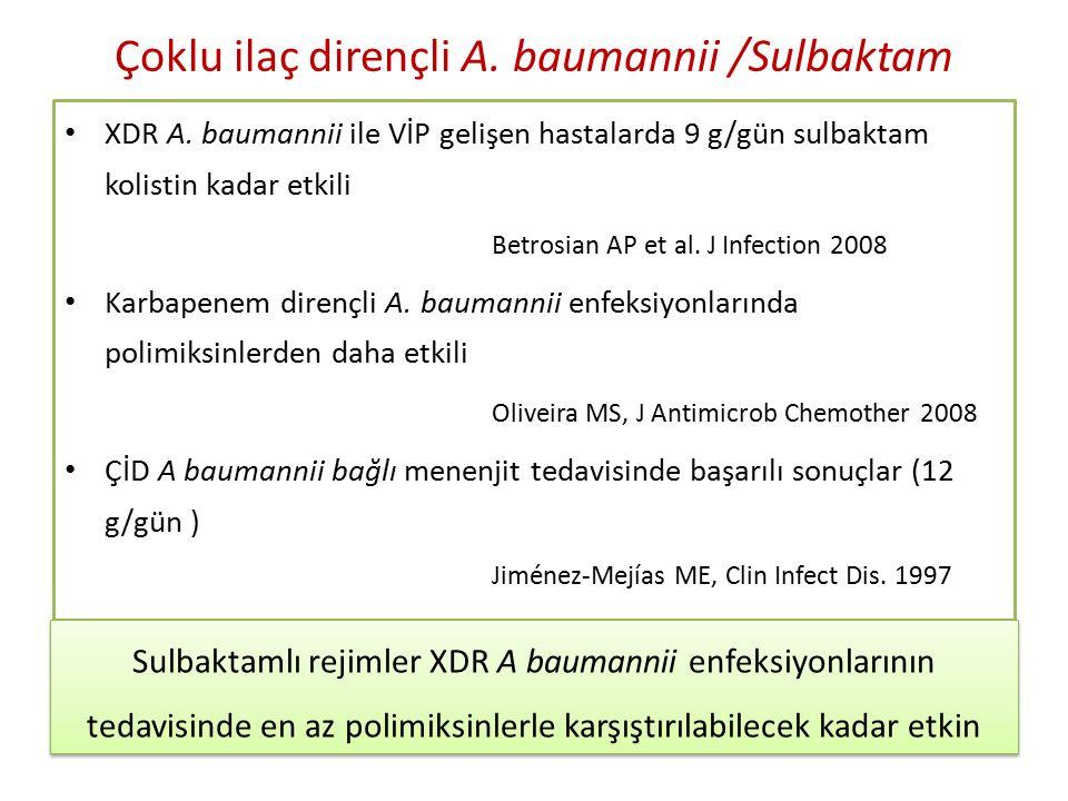 Çoklu ilaç dirençli A. baumannii /Sulbaktam