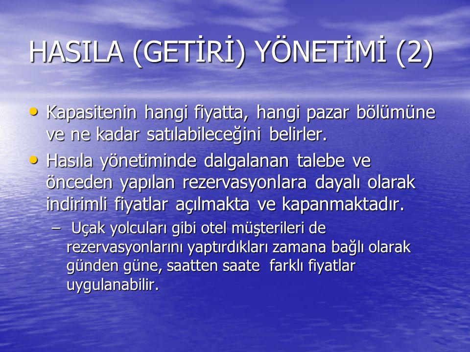 HASILA (GETİRİ) YÖNETİMİ (2)