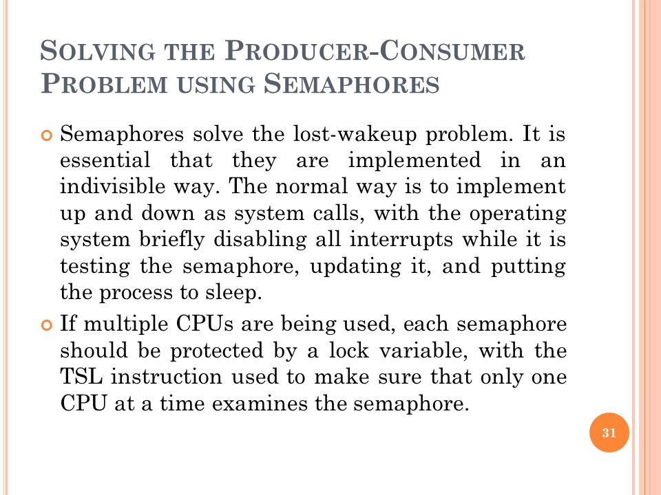 Solving the Producer-Consumer Problem using Semaphores