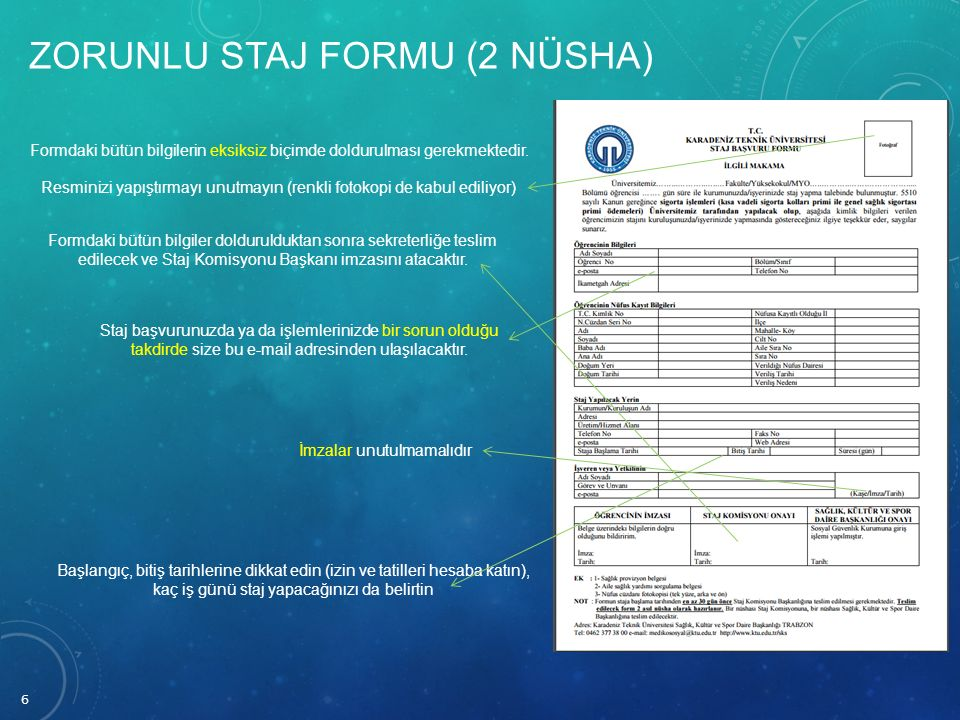 Zorunlu Staj Formu (2 nüsha)