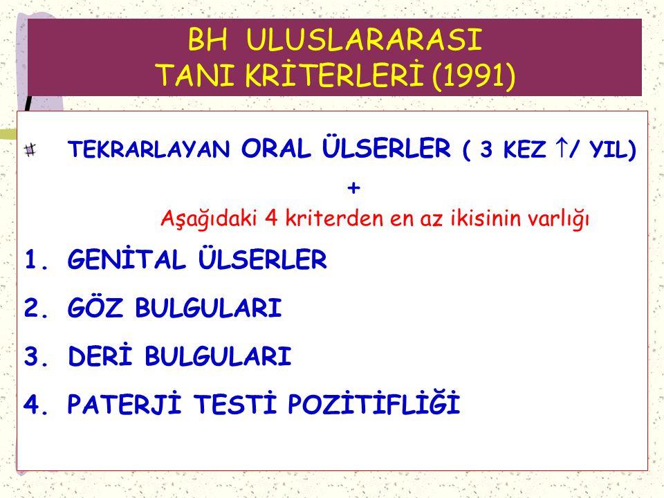 BH ULUSLARARASI TANI KRİTERLERİ (1991)