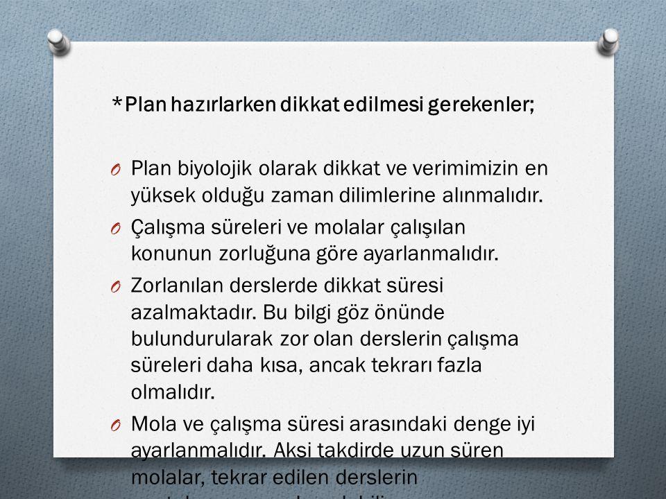 *Plan hazırlarken dikkat edilmesi gerekenler;