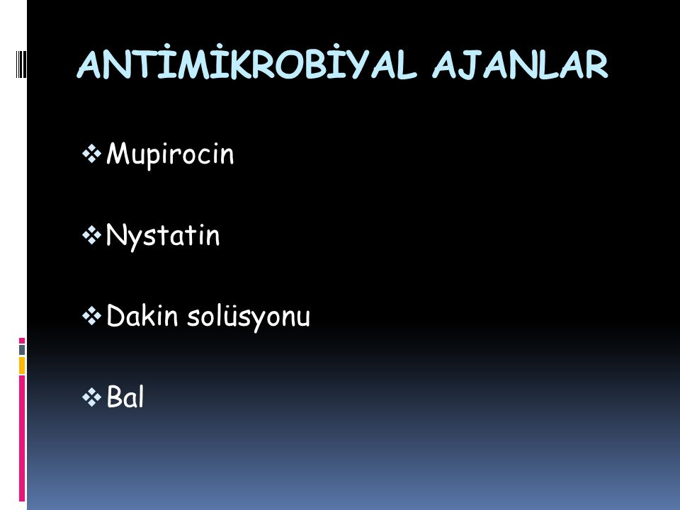 ANTİMİKROBİYAL AJANLAR