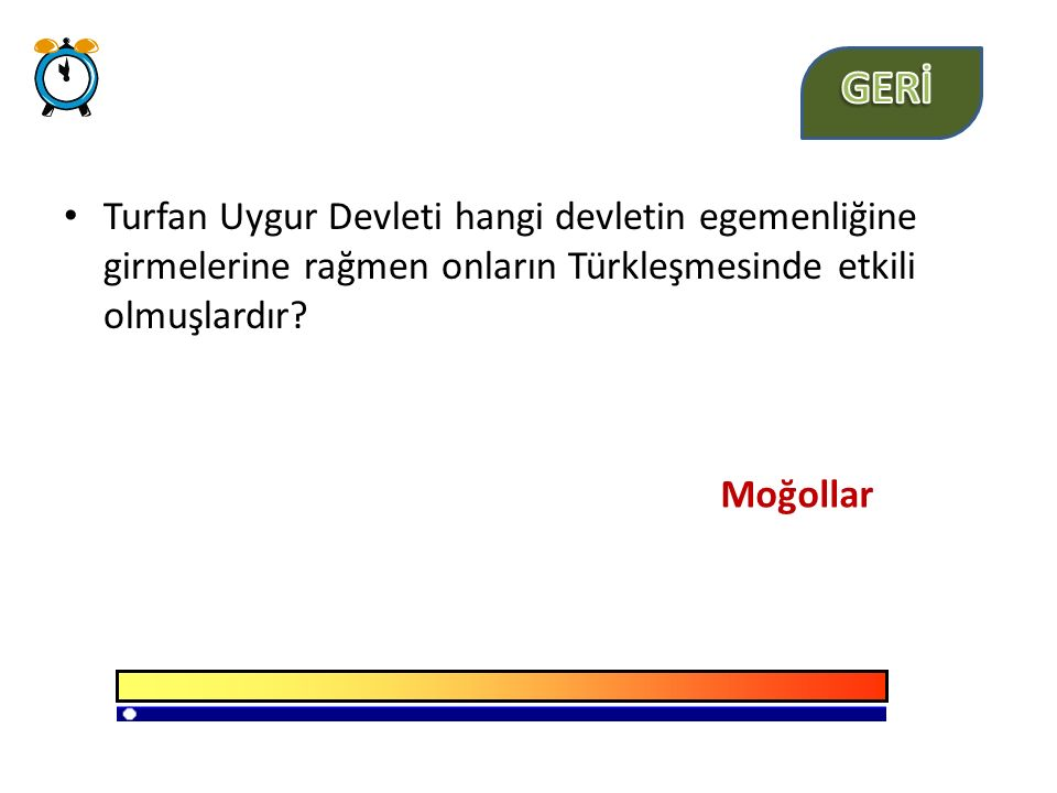 GERİ Turfan Uygur Devleti hangi devletin egemenliğine girmelerine rağmen onların Türkleşmesinde etkili olmuşlardır