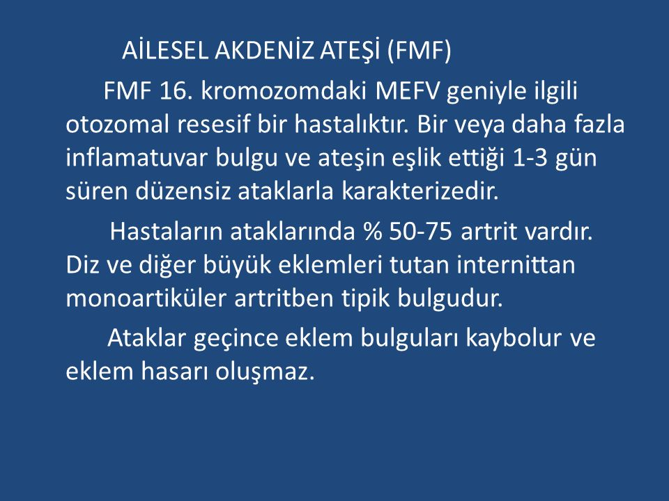 AİLESEL AKDENİZ ATEŞİ (FMF) FMF 16