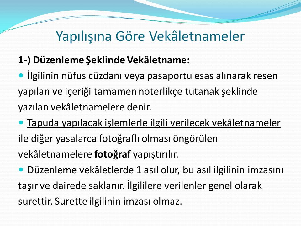 Yapılışına Göre Vekâletnameler
