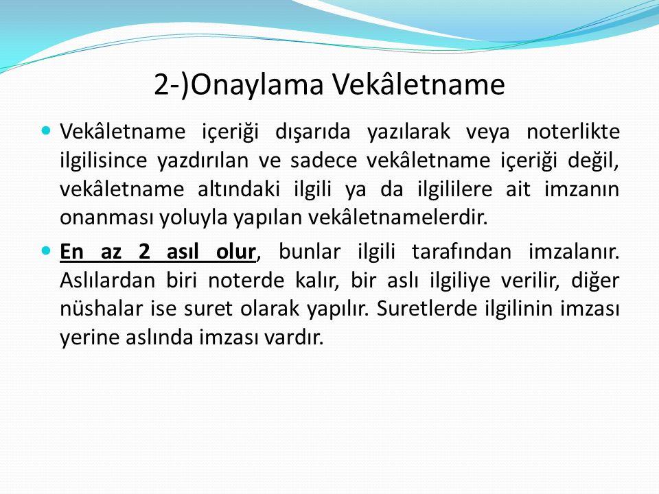 2-)Onaylama Vekâletname