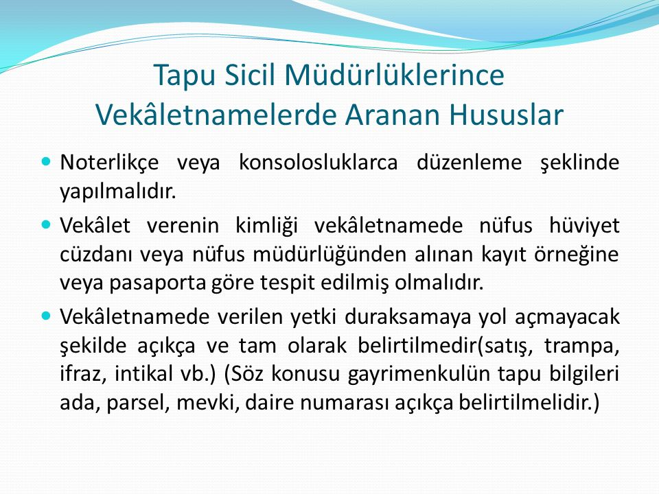 Tapu Sicil Müdürlüklerince Vekâletnamelerde Aranan Hususlar