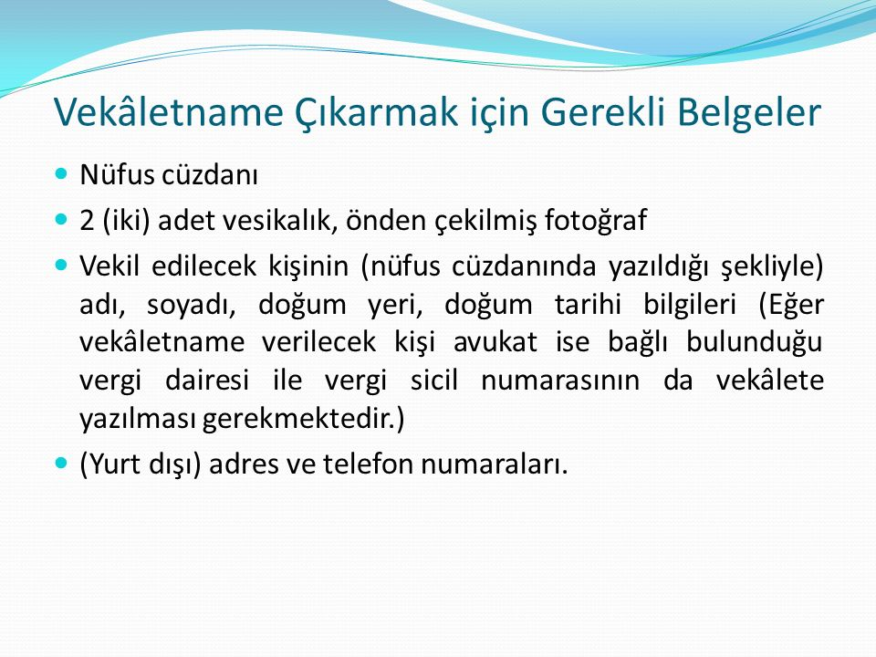 Vekâletname Çıkarmak için Gerekli Belgeler