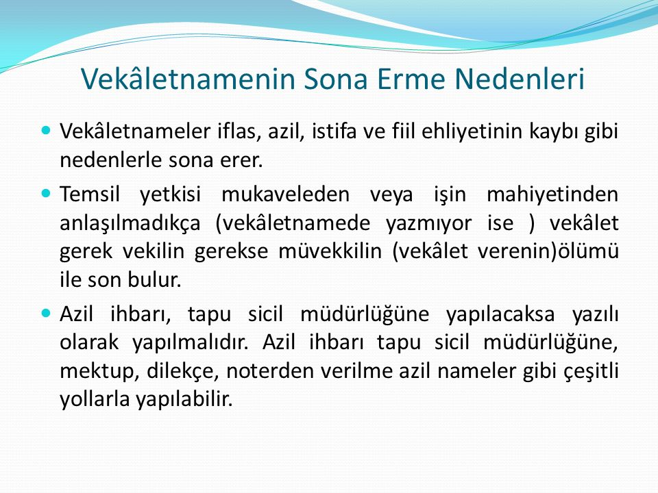 Vekâletnamenin Sona Erme Nedenleri