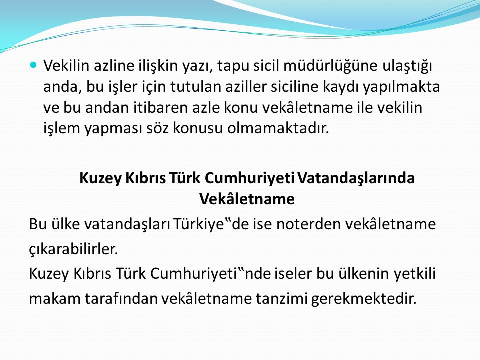 Kuzey Kıbrıs Türk Cumhuriyeti Vatandaşlarında Vekâletname