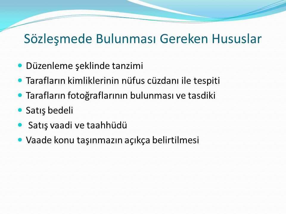 Sözleşmede Bulunması Gereken Hususlar