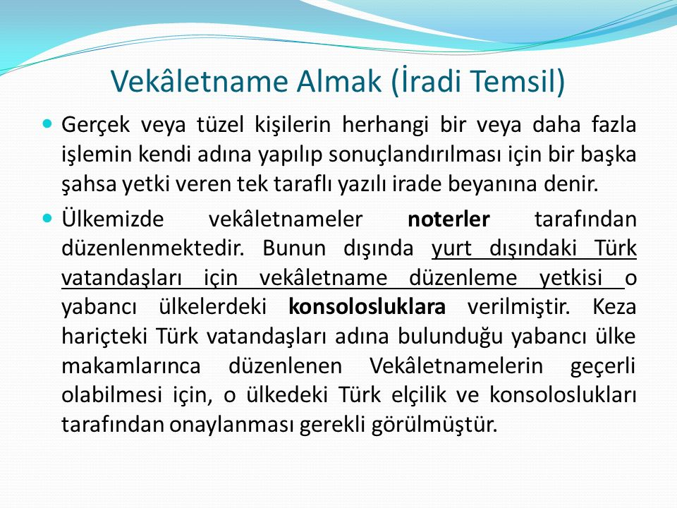 Vekâletname Almak (İradi Temsil)